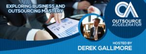 Exploring Business Outsourcing Mastery Derek Gallmore
