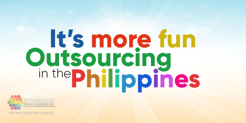 Its More Fun Outsourcing in the Philippines