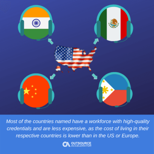 Why does the US outsource to India, China, Mexico, and the Philippines