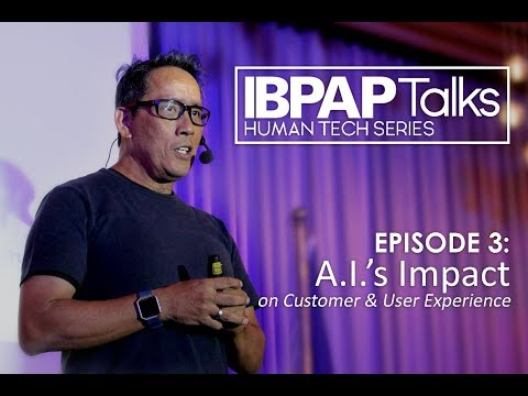 IBPAP Talks Episode 3 AI's Impact on Customer & User Experience by Mario Domingo