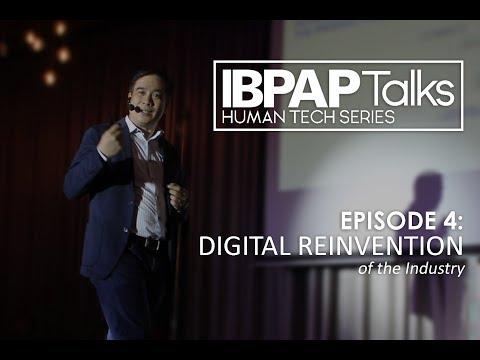 IBPAP Talks Episode 4 Digital Reinvention of the Industry by JP Palpallatoc