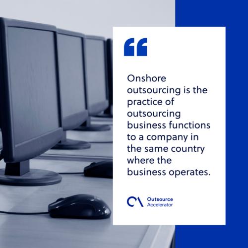 Onshore outsourcing advantage