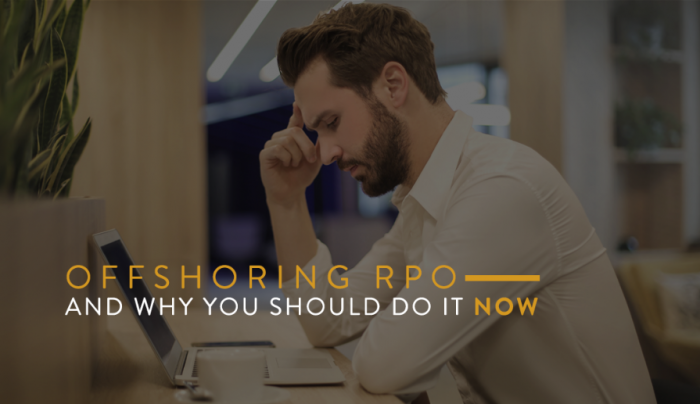 Offshoring RPO and why should do it now