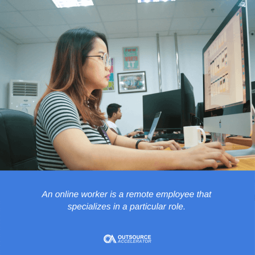 What is an online worker