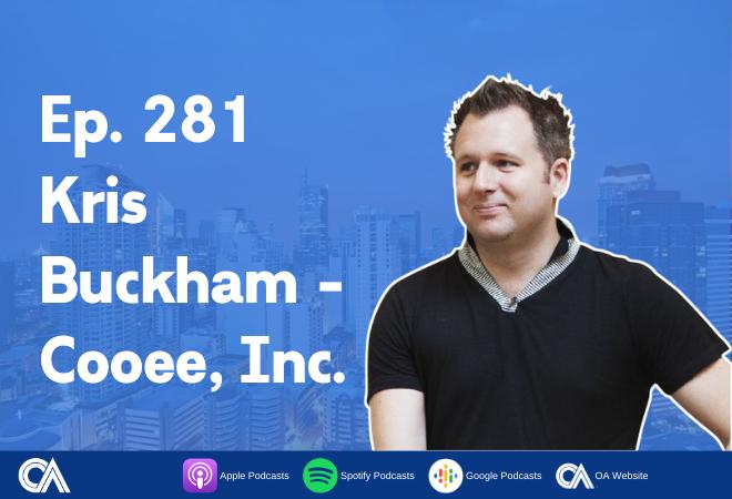 Kris Buckham of Cooee, Inc. - Remote work in BPO companies
