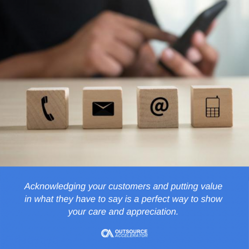 Allow your customers to provide feedback, and use these comments to improve your business