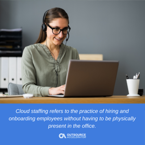 What is cloud staffing?