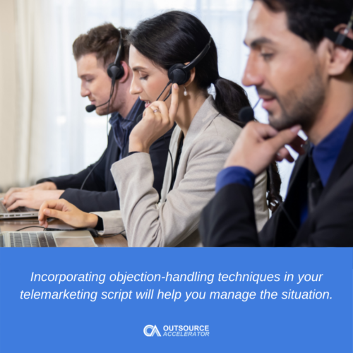Incorporate Objection-Handling Techniques in Your B2B Telemarketing Script