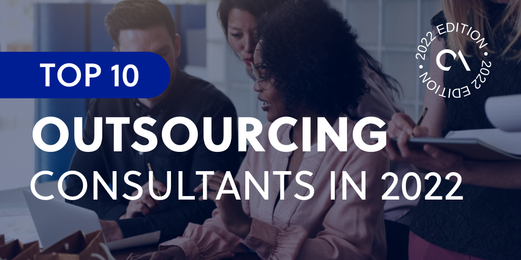 Top 10 Outsourcing Consultants in 2021