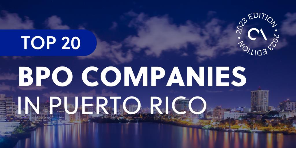 Top 20 BPO companies in Puerto Rico