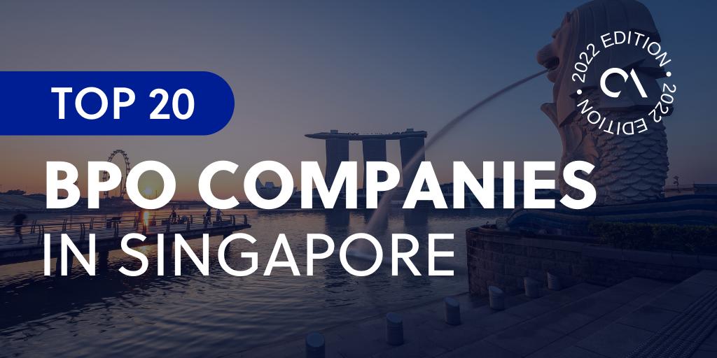 Top 20 Singapore BPO companies 2021