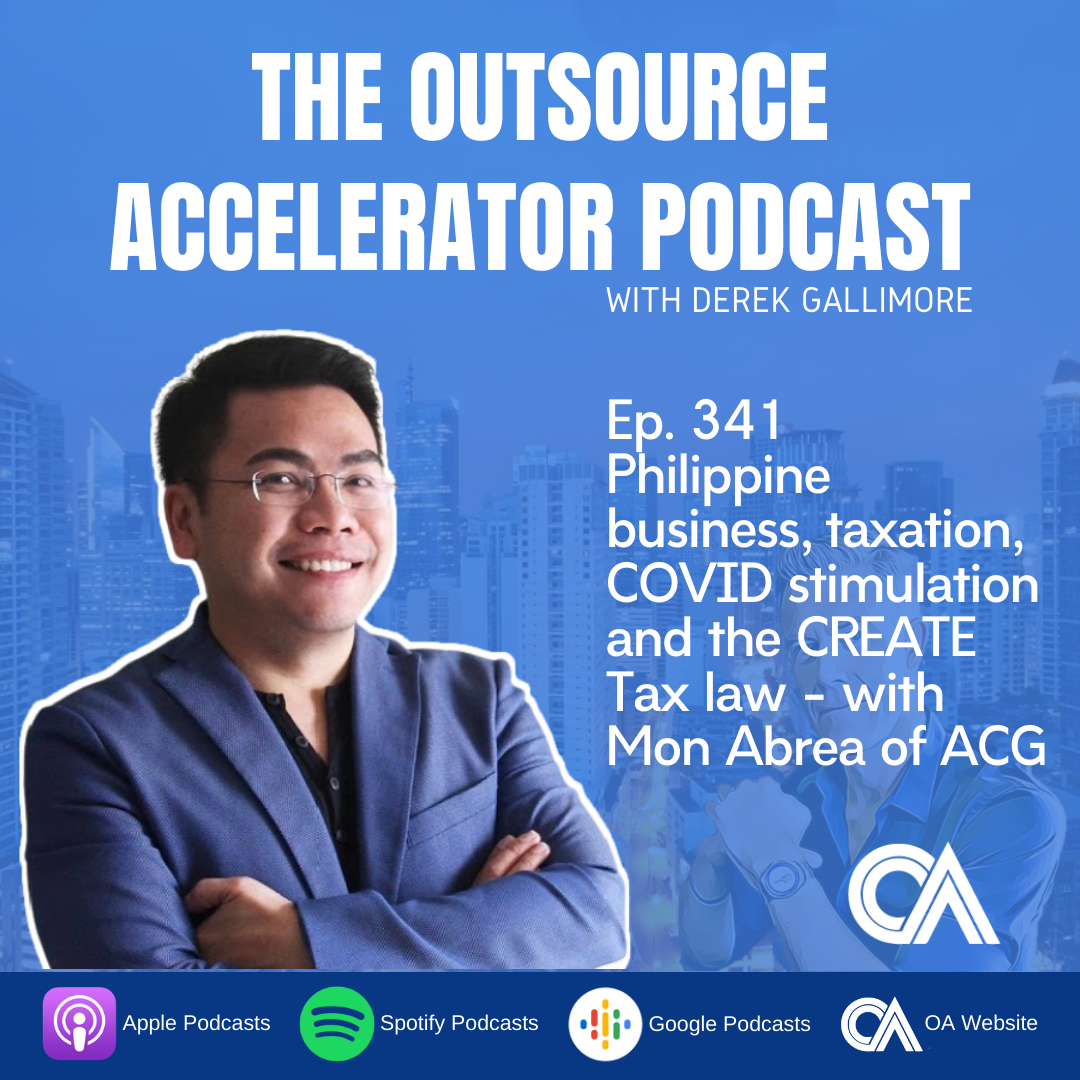 Philippine business, taxation, COVID stimulation and the CREATE Tax law – with Mon Abrea of ACG