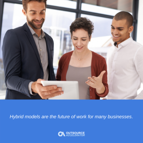 The advantages of a hybrid workforce model