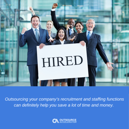 What are the advantages of outsourcing to a staffing company