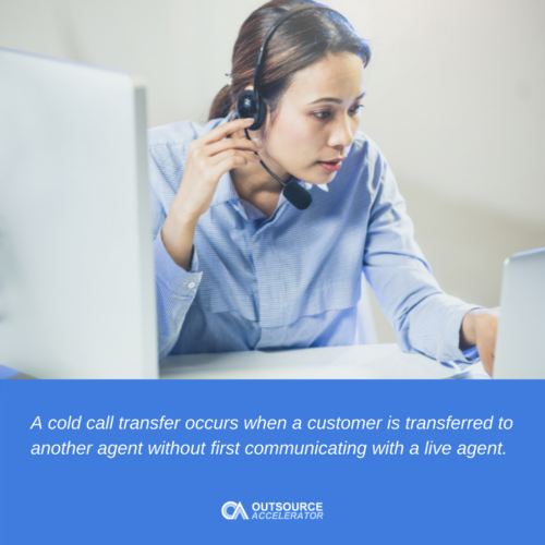 What is a cold transfer?