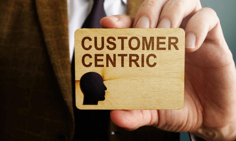 Customer-centric culture