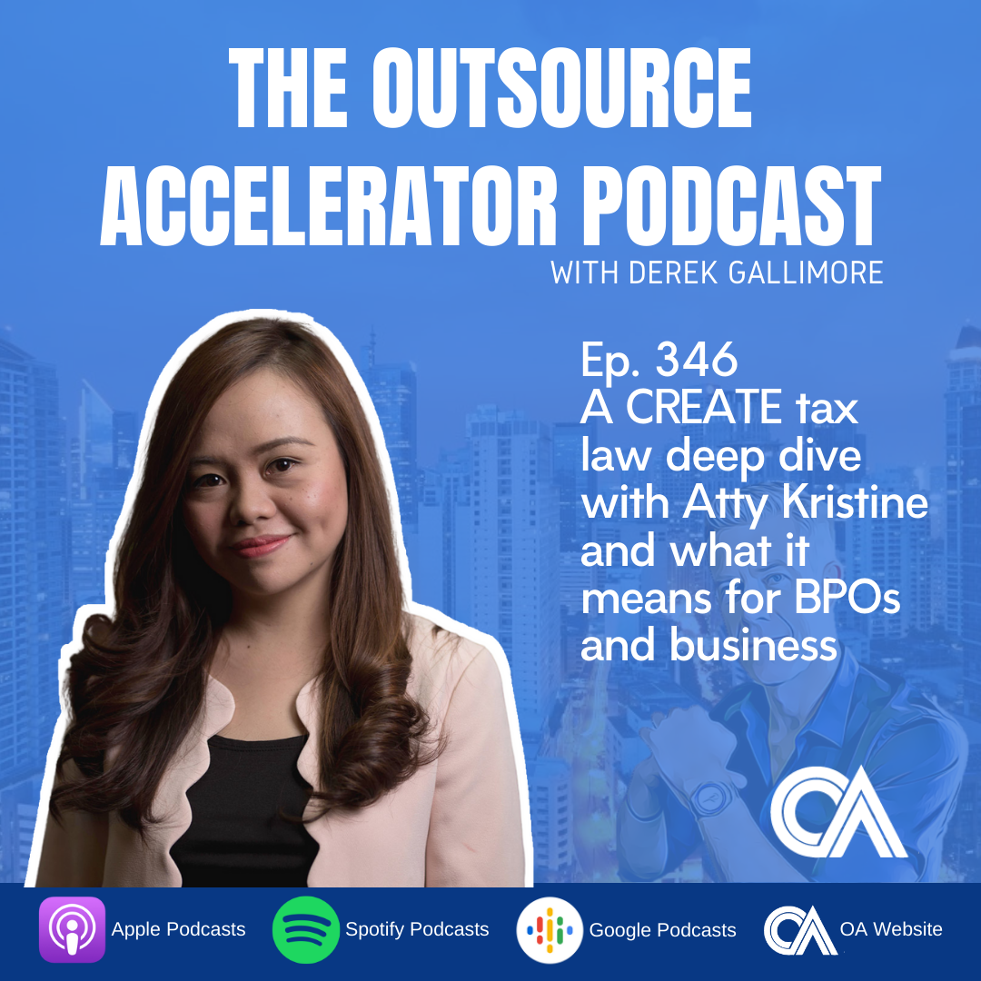 A CREATE tax law deep dive with Atty Kristine and what it means for BPOs and business