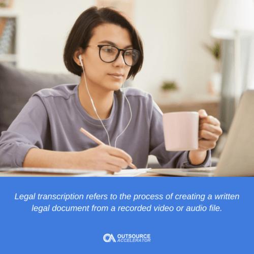 What is legal transcription?